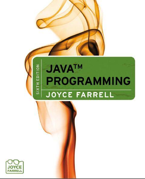 Course Technology Java Programming Joyce Farrel 6th Ed 2012 (زبان اصلی)