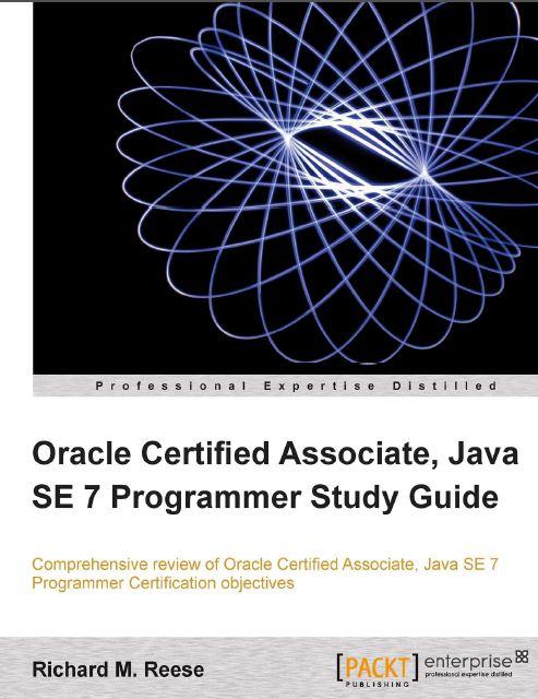 Packt Publishing Oracle Certified Associate Java SE 7 Programmer Study Guide 2012 (زبان اصلی)