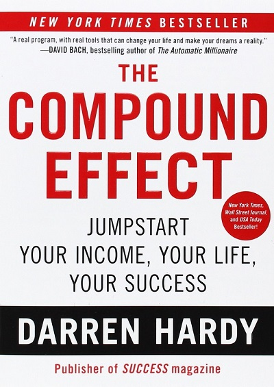 اثر ترکیب The Compound Effect