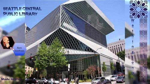 پاورپوینت تحلیل کتابخانه عمومی مرکزی سیاتل,واشنگتون دی سی ,آمریکا+کیلیپی از گوگل ارث