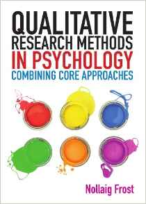Qualitative Research Methods in  Psychology-Combining Core Approaches