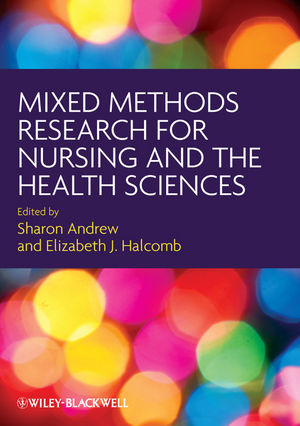 Mixed methods research for nursing and the health science