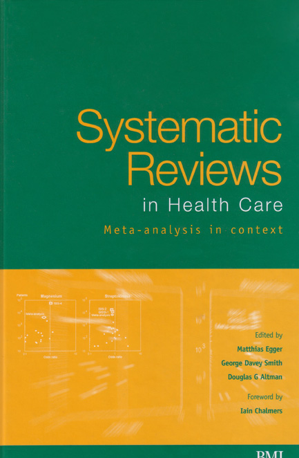 Systematic Reviews in Health Care , Meta Analysis in Context