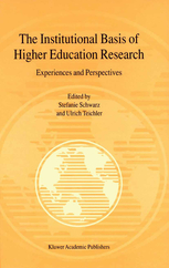 The Institutional Basis of Higher Education Research Experiences and Perspectives