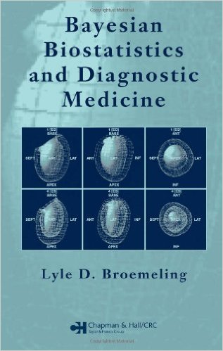 Bayesian Biostatistics and Diagnostic Medicine