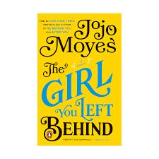 مشخصات و قیمت و خرید و دانلود کتاب دختری که رهایش کردی اثر جوجو مویز The Girl You Left Behind به زبان اصلی  انگلیسی  pdf
