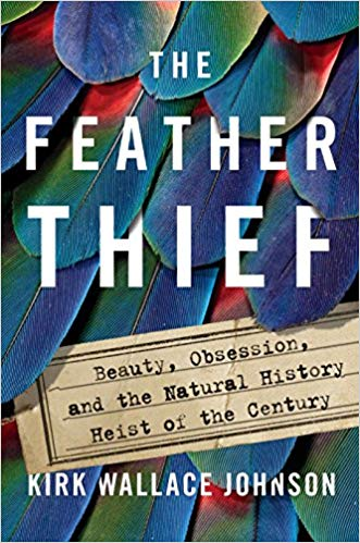 خرید و دانلودکتاب  The Feather Thief  Beauty, Obsession, and the Natural History Heist of the Century Hardcover  by Kirk Wallace Johnson زبان اصلی pdf