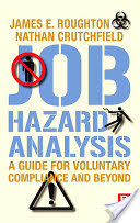 Job Hazard Analysis -A Guide for Voluntary Compliance and Beyond
