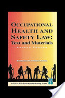 Occupational Health & Safety Law Cases & Materials