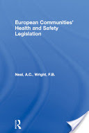 European Communities Health and Safety Legislation