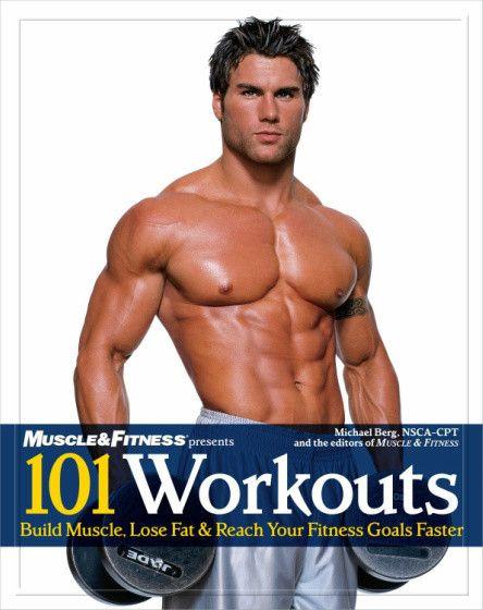 101 تمرین ساخت عضله، از دست دادن چربی و رسیدن سریع به تناسب اندام