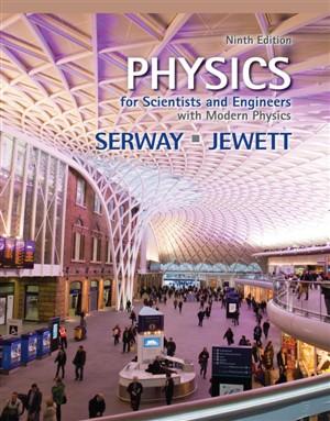کتاب فیزیک برای علوم پایه و مهندسی همراه با فیزیک مدرن Serway and Jewett