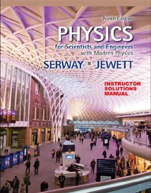 حل المسائل کتاب فیزیک برای علوم پایه و مهندسی همراه با فیزیک مدرن Serway and Jewett