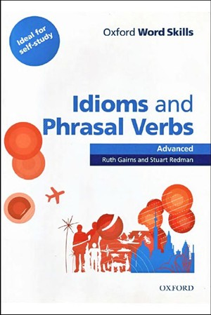 Idioms and Phrasal Verbs - Advanced