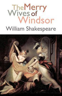 نمایشنامه همسران خوش ویندزور The Merry Wives of Windsor