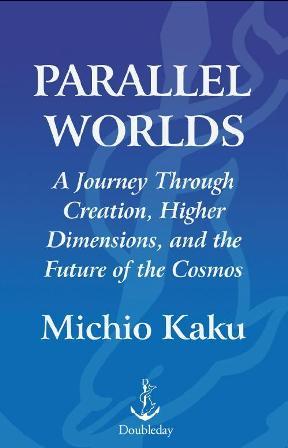 کتاب جهان های موازی  Parallel Worlds