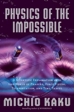 کتاب فیزیک ناممکن ها  Physics of the Impossible