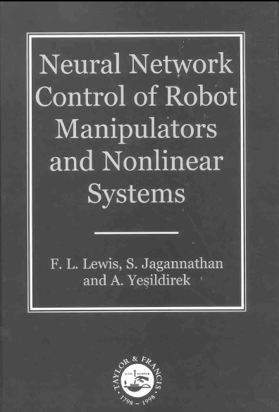 Neural network control of robot manipulators and nonlinear systems