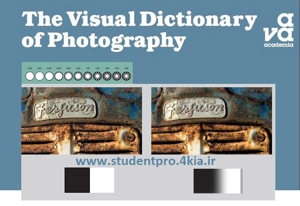 دانلود کتاب  دیکشنری تصویری عکاسی The Visual Dictionary of Photograph