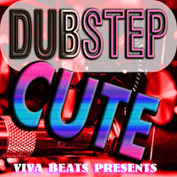 DUBSTEP CUTE-MAGIX EXPANSION