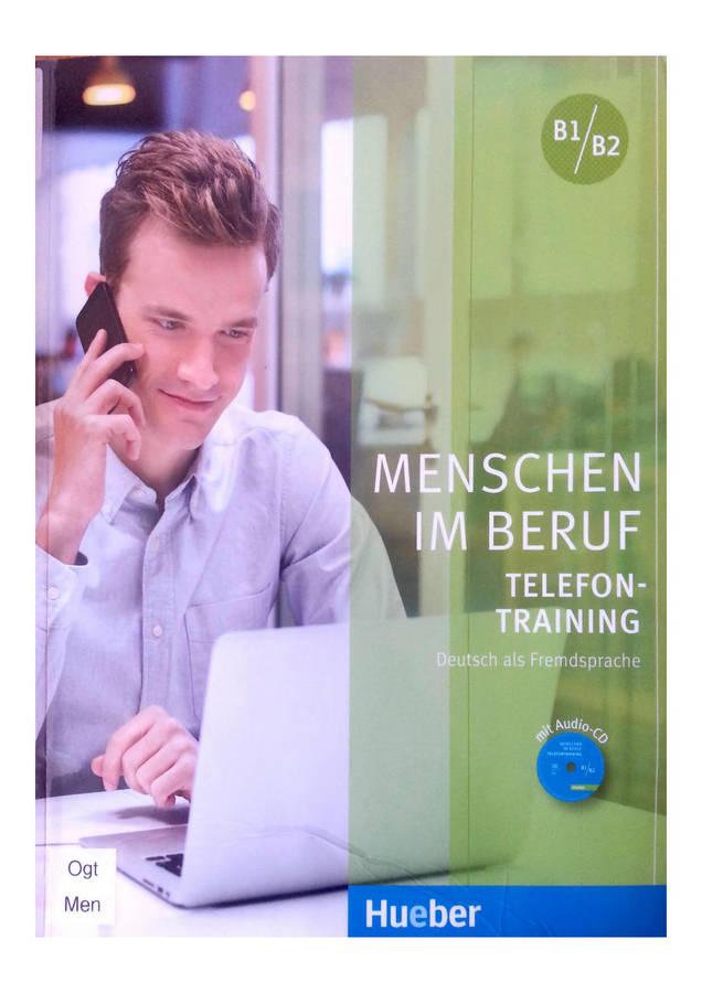 کتاب آموزش زبان آلمانی  Menschen im Beruf - Telefontraining B1/B2 به همراه فایل های صوتی کتاب