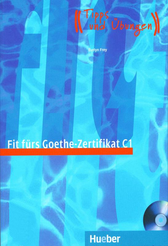 کتاب آموزش زبان آلمانی Fit fuers Goethe-Zertifikat C1 به همراه فایل های صوتی کتاب