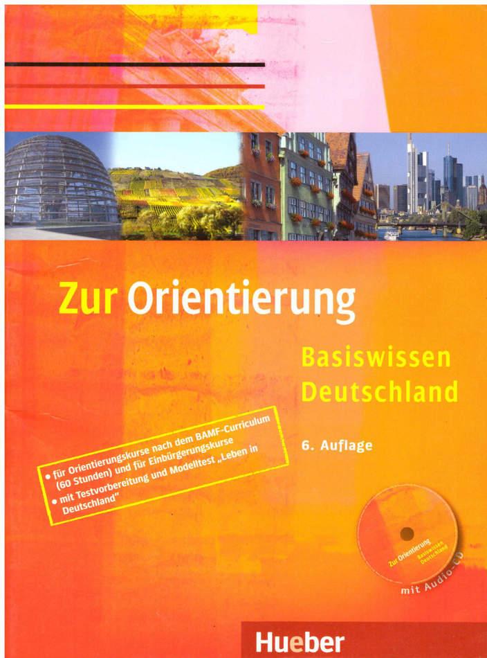 کتاب آموزش زبان آلمانی Zur Orientierung Basiswissen Deutschland به همراه فایل های صوتی کتاب