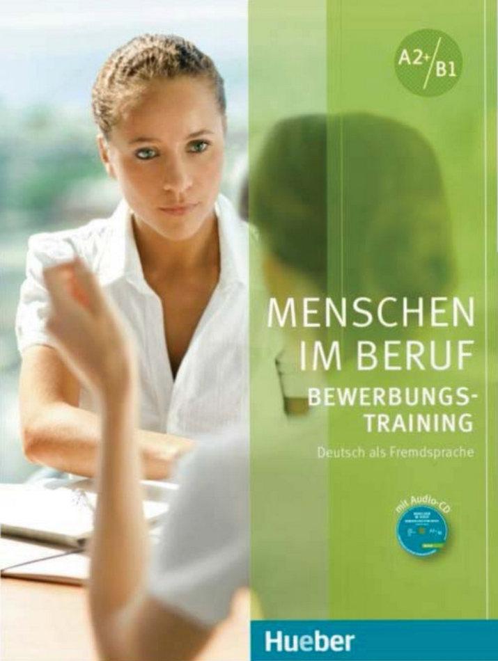 کتاب آموزش زبان آلمانی Menschen im Beruf - Bewerbungstraining به همراه فایل های صوتی کتاب