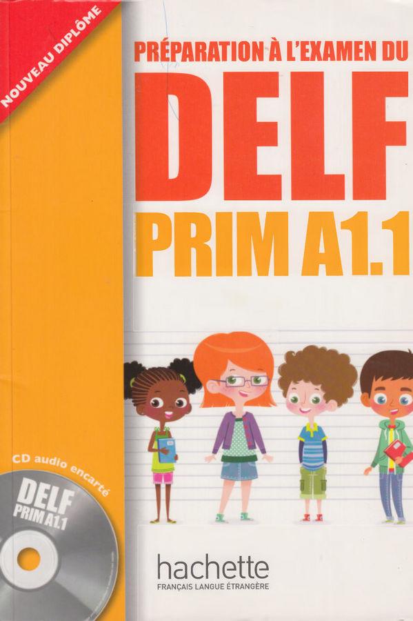 کتاب آموزش زبان فرانسوی Preparation Delf Prim A1.1 به همراه فایل های صوتی کتاب
