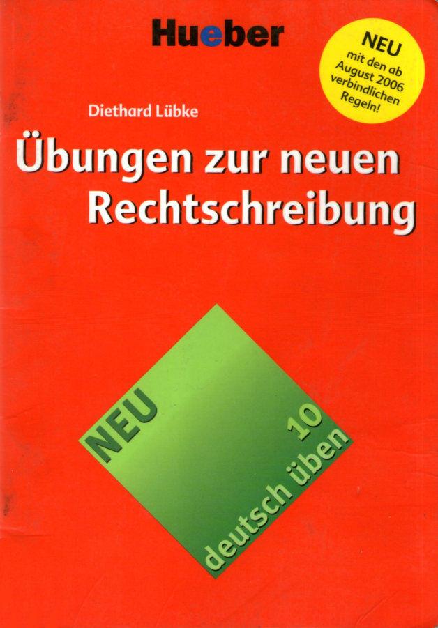 کتاب آموزش زبان آلمانی Deutsch üben 10 - Übungen zur neuen Rechtschreibung