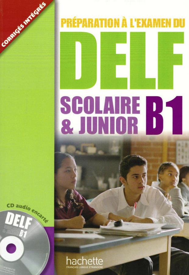 کتاب آموزش زبان فرانسوی Préparation à lexamen du DELF scolaire & junior B1 به همراه فایل های صوتی کتاب