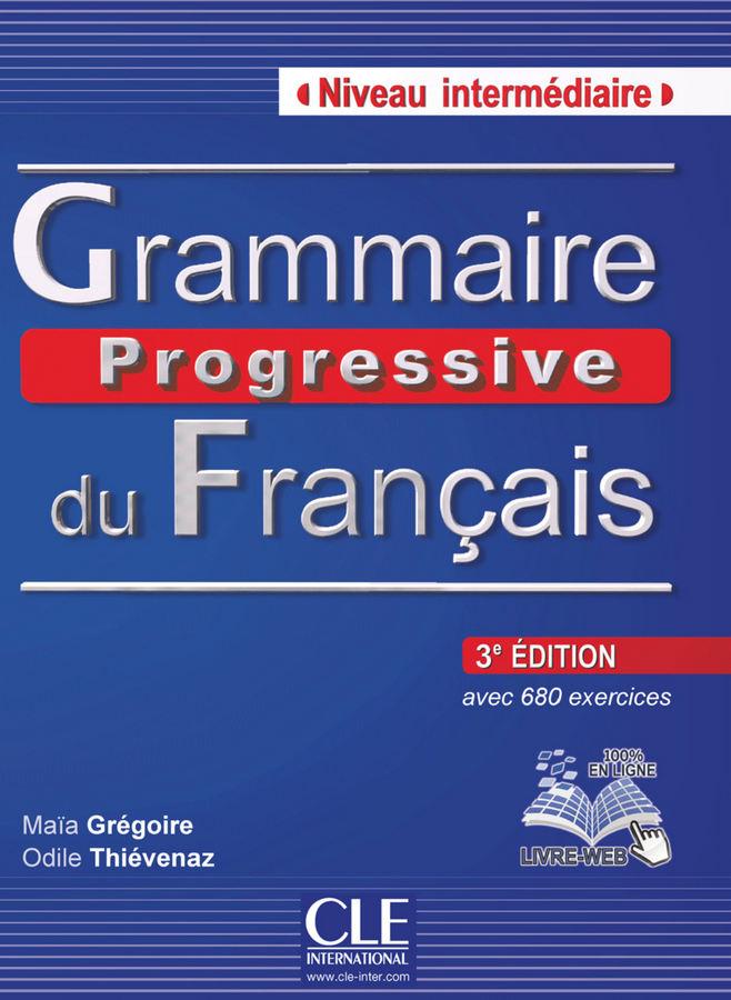 کتاب آموزش زبان فرانسوی Grammaire progressive du Français Niveau Intermediaire به همراه فایل های صوتی کتاب - ویرایش سوم