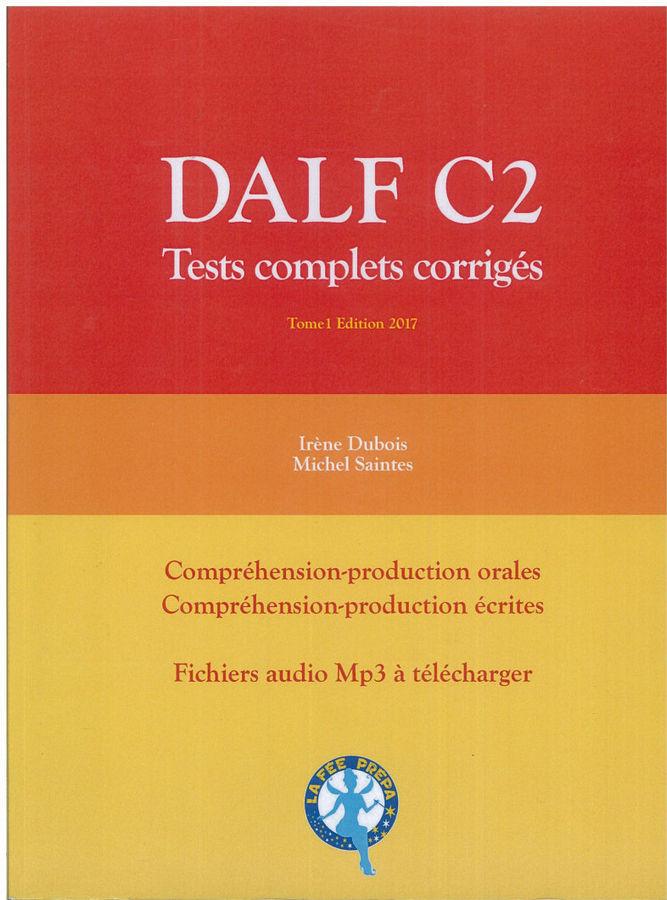 کتاب آموزش زبان فرانسوی Dalf C2- Tests complets corrigés s سال انتشار (2016)