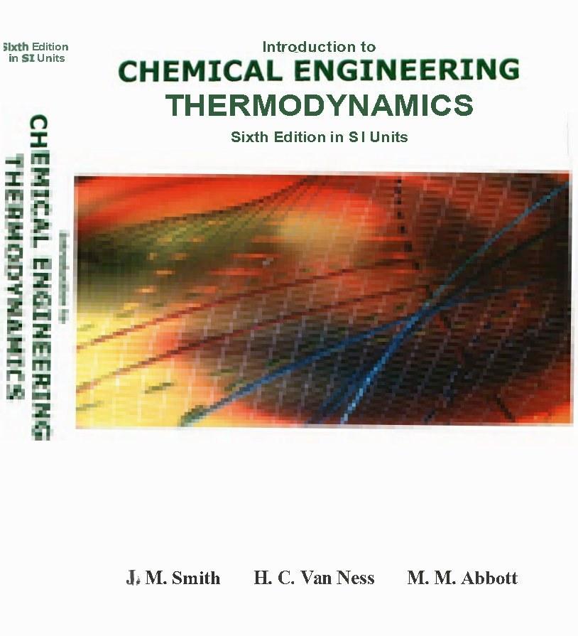 حل تمرین کتاب مقدمه ای بر ترمودینامیک مهندسی شیمی Smith و Ness و Abbott - ویرایش ششم