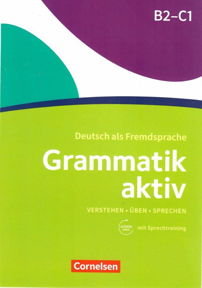 کتاب آموزش زبان آلمانی Grammatik aktiv B2 - C1 به همراه فایل های صوتی کتاب