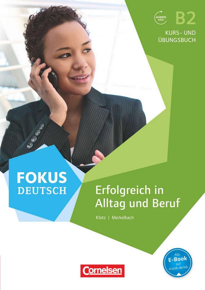 کتاب آموزش زبان آلمانی Erfolgreich In Alltag Und Beruf B2 به همراه جواب تمارین کتاب و فایل های صوتی کتاب