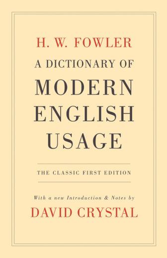 کتاب A Dictionary of Modern English Usage - ویرایش اول کلاسیک (2009)