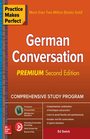 کتاب آموزش زبان آلمانی Practice Makes Perfect - German Conversation Premium - ویرایش دوم (2019)