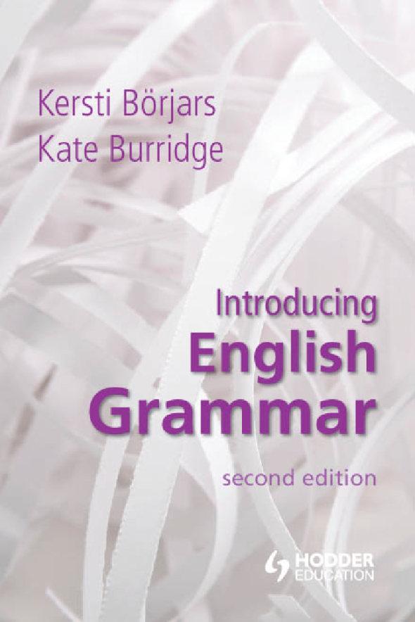 کتاب مقدمه ای بر گرامر انگلیسی Börjars و Burridge - ویرایش دوم