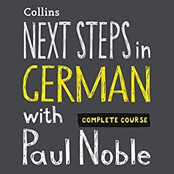 مجموعه آموزش صوتی زبان آلمانی Next Steps in German with Paul Noble