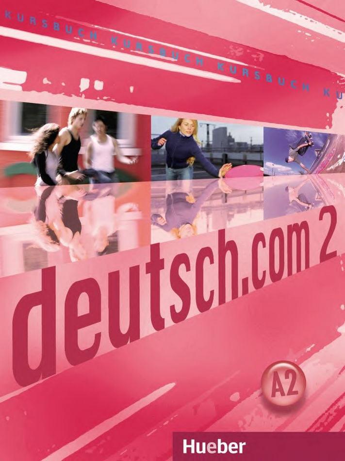 کتاب آموزش زبان آلمانی Deutsch.com A2 به همراه کتاب کار و فایل های صوتی کتاب