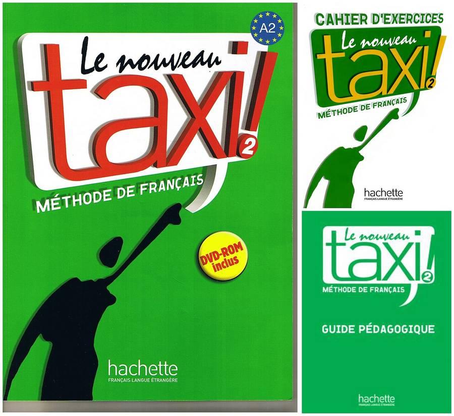 کتاب آموزش زبان فرانسوی Le Nouveau Taxi ! 2 به همراه کتاب کار و کتاب معلم و فایل های صوتی کتاب