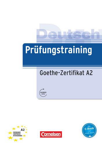 کتاب آموزش زبان آلمانی Prüfungstraining Goethe-Zertifikat A2 به همراه پاسخنامه کتاب و فایل های صوتی کتاب