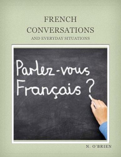 کتاب آموزش زبان فرانسوی French Conversations and Everyday Situations