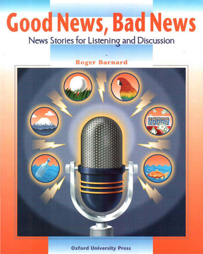 کتاب دانش آموز Good News, Bad News Student Book
