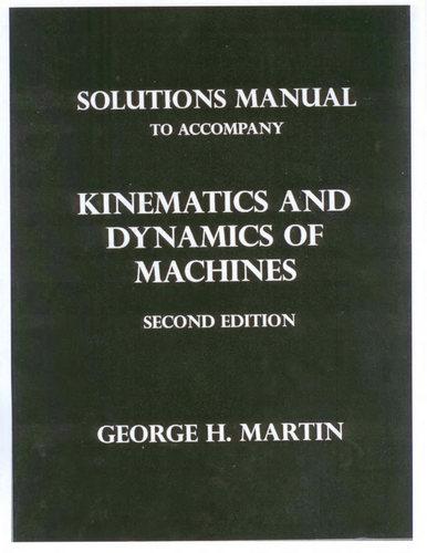حل تمرین کتاب سینماتیک و دینامیک ماشین جورج مارتین - ویرایش دوم