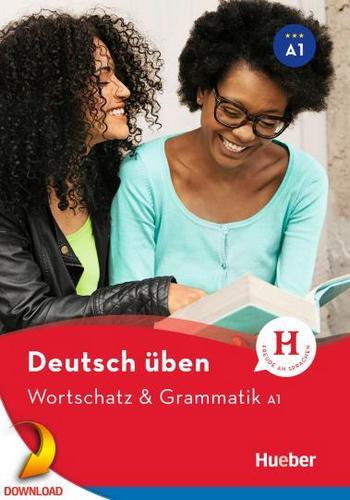 کتاب آموزش زبان آلمانی Deutsch üben Wortschatz und Grammatik سطح A1