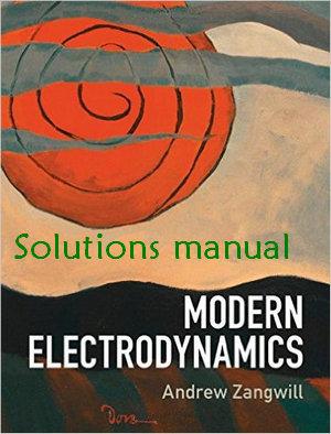 حل المسائل کتاب الکترودینامیک مدرن زانگویل ویرایش1