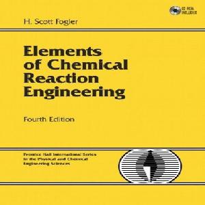 حل المسائل سینتیک و طراحی راکتور پیشرفته فوگلر Fogler- ویرایش 3
