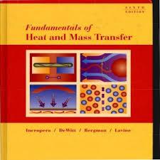 دانلود کتاب اصول انتقال حرارت و جرم اینکروپرا Fundamentals of Heat and Mass Transfer